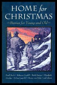 HOME FOR CHRISTMAS - Stories for Young and Old