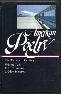 American Poetry: The Twentieth Century. Volume Two: E.E. Cummings to May Swenson