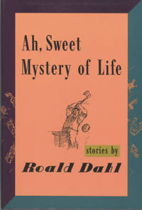 AH, SWEET MYSTERY OF LIFE: STORIES ..