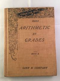 Arithmetic By Grades For Inductive Teaching, Drilling and Testing   Book Number Two