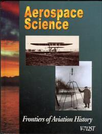image of Aerospace Science: Frontiers Of Aviation History V-7125T