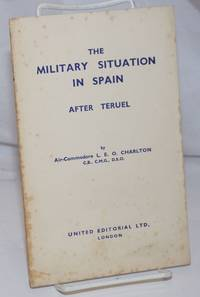 image of The military situation in Spain after Teruel