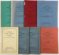 Books From Famous Presses of the 19th & 20th Centuries. Catalogue No. 831, 855, 879, 900, 940, 969, 981, 992.  1955-1979. [Eight Volumes]