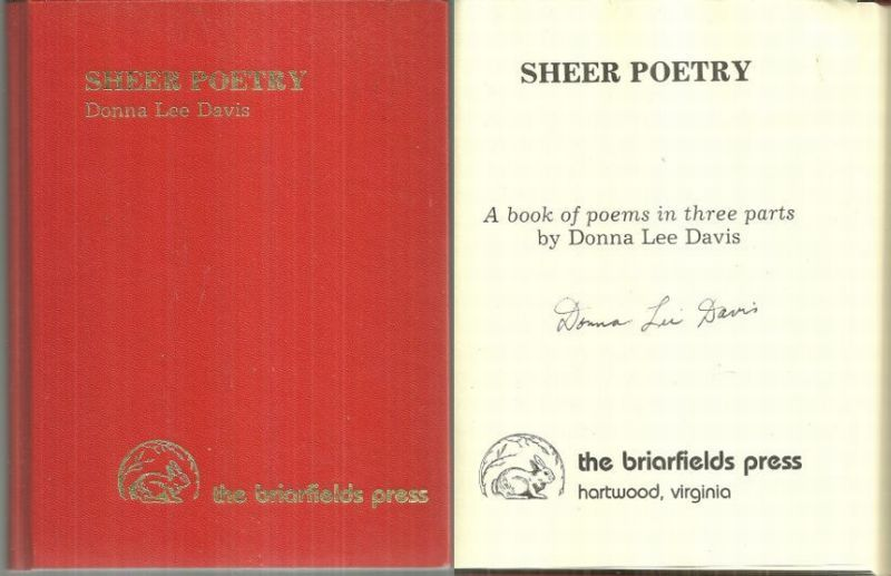 SHEER POETRY A Book of Poems in Three Parts, Davis, Donna Lee