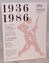 1936 1986; commemorate the 50th anniversary of the Spanish Civil War, Sunday, April 27, 1986, 2 pm, Berkeley Community Theater