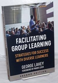 image of Facilitating Group Learning: Strategies for Success with Diverse Learners