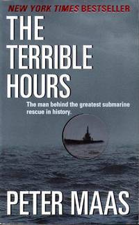 The Terrible Hours-The Man Behind The Greatest Submarine Resue In History