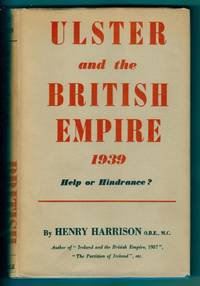 Ulster and the British Empire 1939: Help or hindrance?