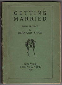 Getting Married with Preface By Bernard Shaw
