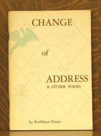CHANGE OF ADDRESS AND OTHER POEMS