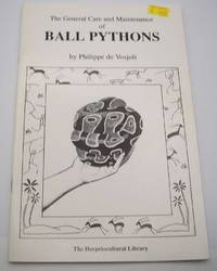image of The General Care and Maintenance of Ball Pythons (The Herpetocultural Library)