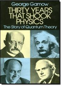 image of Thirty Years that Shook Physics: The Story of Quantum Theory