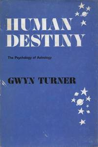 Human Destiny: The Psychology of Astrology