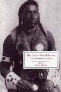 image of The Last of the Mohicans (Broadview Editions)