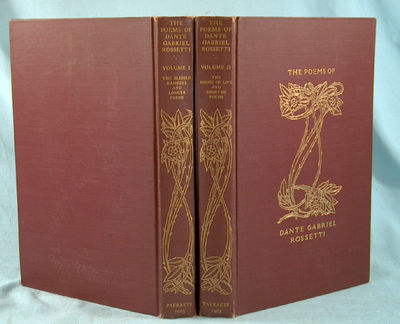 1903. ROSSETTI, Dante Gabriel. THE POEMS OF DANTE GABRIEL ROSSETTI. (In two volumes). New York: Pafr...