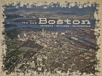 The New Boston: Its People, Its Places, Its Potential