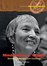Madeleine L'Engle: Banned  Challenged  and Censored Authors of Banned Books