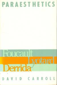 Paraesthetics: Foucault, Lyotard, Derrida