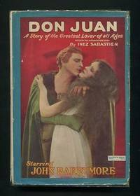 Don Juan: A Story of the Greatest Lover of All Ages; Based on the Motion  Picture Story