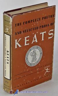 The Complete Poetry and Selected Prose of John Keats (Modern Library  #273.1)