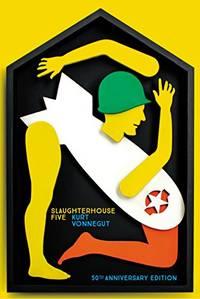 Slaughterhouse 5: 50th Anniversary Edition Vintage Classics