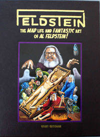 FELDSTEIN: The MAD Life and Fantastic Art of Al Feldstein! (Signed) (Limited Edition)