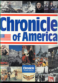 Chronicle of America by  John W. [Editor-in-Chief] Kirshon - Hardcover - 1990 - from Inga's Original Choices and Biblio.co.uk