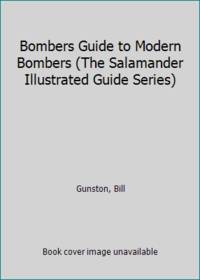 Bombers Guide to Modern Bombers (The Salamander Illustrated Guide Series)