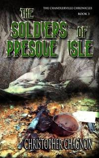 The Soldiers of Presque Isle