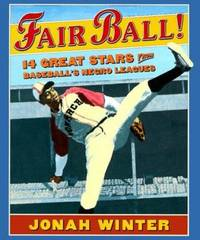 Fair Ball! : 14 Great Stars from Baseball's Negro Leagues