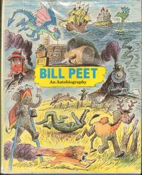 BILL PEET AN AUTOBIOGRAPHY