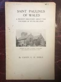 Saint Paulinus Of Wales  A Recent Discovery About The Founder Of St. Pol-De-Leon  Original Edition