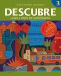 Descubre, Level 3 : Lengua y Cultura del Mundo Hisp?nico by Jose A. Blanco; Maria Colbert; Vista Higher Learning Staff - Hardcover - 2007 - from ThriftBooks (SKU: G1600073069I3N00)