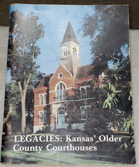 image of Legacies: Kansas' Older County Courthouses