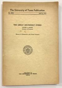 The Great Southwest Strike