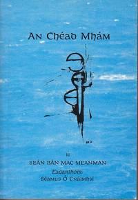 An Chead Mham.  Athchlo Ar Scealta Gairide Geimhridh Fear Siuil Inne Agus Inniu - SCARCE  [Irish...