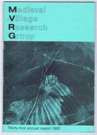Medieval Village Research Group, Thirty-first annual report 1983