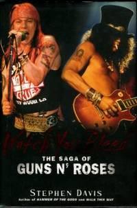 image of Watch You Bleed: The Saga Of Guns n' Roses