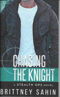 Chasing the Knight (Stealth Ops)