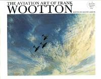 image of The Aviation Art of Frank Wootton