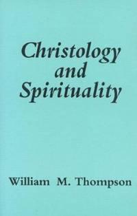 Christology and Spirituality