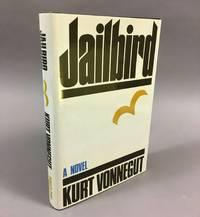 Jailbird: A Novel. [Signed]