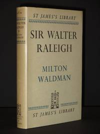 Sir Walter Raleigh: (St. James's Library No. 6)