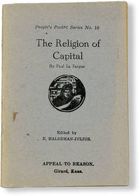 The Religion of Capital. Edited by E. Haldeman-Julius