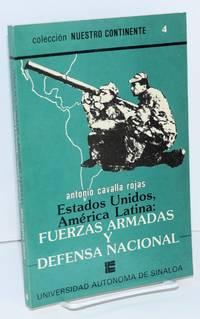 Estados Unidos, America Latina, fuerzas armadas y defensa nacional