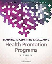 lanning, Implementing, & Evaluating Health Promotion Programs A Primer
