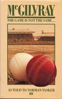 McGilvray: The Game is not the Same...