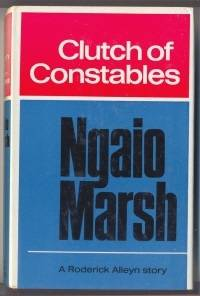 Clutch of Constables by  Ngaio MARSH - First Edition. - 1968 - from Mainly Fiction (SKU: 009576)