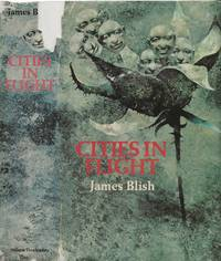 Cities in Flight: They Shall Have Stars; A Life for the Stars; Earthman, Come Home; and The Triumph of Time by James Blish - Hardcover - first thus - 1973 - from Bujoldfan (SKU: 08181803SFBC5579cab)