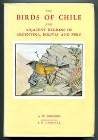 The Birds of Chile and Adjacent Regions of Argentina, Bolivia and Peru Volume II (Vol. Two 2)